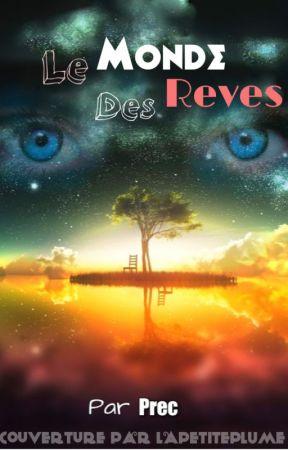 Le Monde des Rêves by Precou