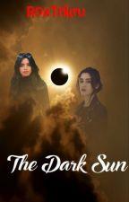 The Dark  Sun  -  Camren by RoxTrikru