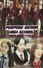 PURPOSE SENIOR HIGH SCHOOL by Girlsat03