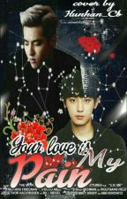 Your love is my pain by daddy_hun