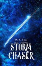 Storm Chaser (Ghost Tiger Saga, #3) by SaintCorvus