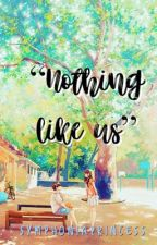 Nothing Like Us by SymphoniaPrincess