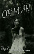 ORMAN by nCarmenn
