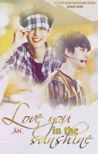 [8][Longfic][ChanSoo.ver][Full] Love You In The Sunshine by _yjs910308_