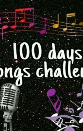 100 days songs challenge ☆ by Majczi_887