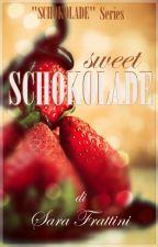 Sweet Schokolade by sarastar79