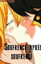 souffrance après souffrance { Fairy Tail}  by sousouBisou