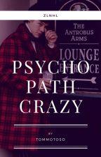 Psychopath Crazy🍁 -ZLHNL (EDITANDO) by tommotoso