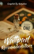 Wattpad Recommendations by judgemental101