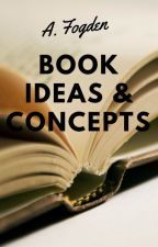 Book Ideas & Concepts by 13Fogden