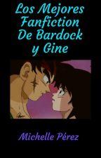 Los Mejores Fanfiction de Bardock y Gine💖💖💖 by MichellePerez139