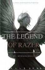The legend of razer- أسطورة رايزر by boochanxiii
