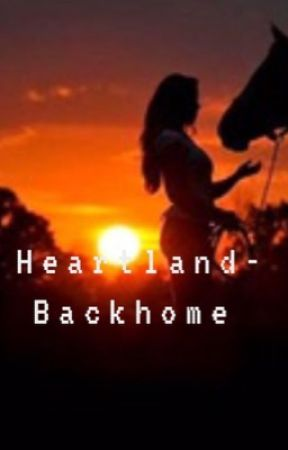 Heartland-Back Home by BeacuseMendes