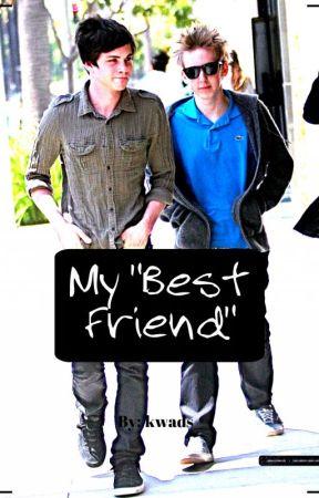"My ""Best Friend"" (boyxboy) by kwads_"