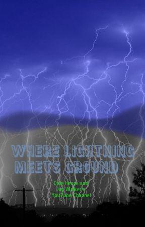 Where Lightning Meets Ground