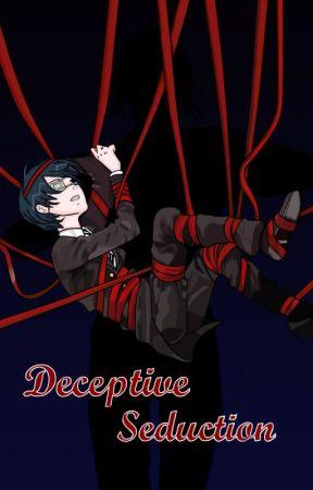 Deceptive Seduction (Kuroshitsuji fanfic) (Sebastian x Ciel) (Sebaciel) by cutekawaiiciel