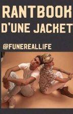 Rantbook d'une Jacket by funereallife