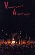 Vanderbilt Academy (A Literate Roleplay) by JustAWindClanWarrior