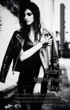 Tears from the Sky [Hiatus] by charmedndangerous16