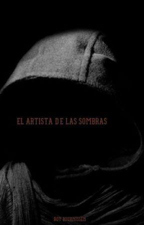 El Artista de las Sombras by roybournissen