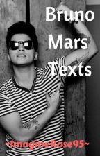 Bruno Mars Texts [COMPLETED] by ImagineRose95