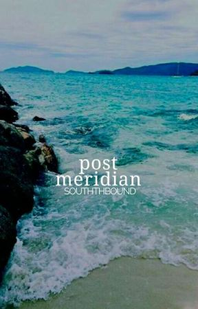 post meridian  by souththbound