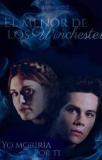 """""""El menor de los Winchester"""" -Stydia (Supernatural & Teen Wolf Crossover) by lizyHeart012"""