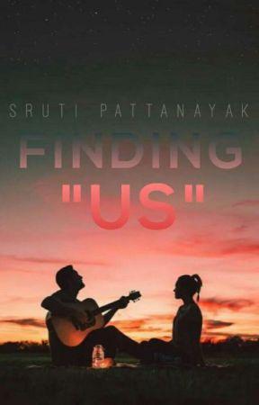 """Finding """"Us"""" by Srutipattanayak"""