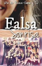 Falsa sonrisa(Utapri y Tú) by kaneki-kun2004
