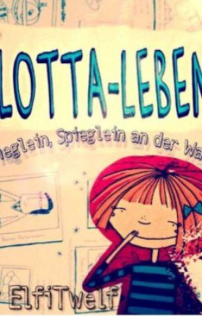 Lotta Leben - Spieglein, Spieglein an der Wand by ElfiTwelf