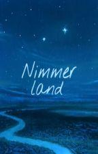 Nimmerland by Nakita_Herondale