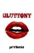 GLUTTONY by Pryllenia