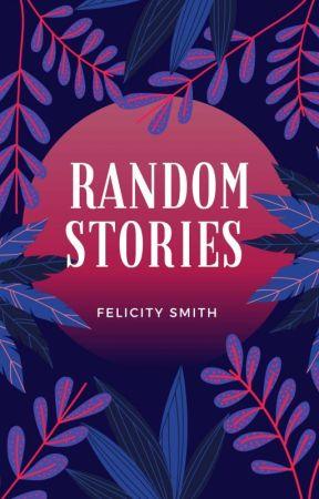 Random by itsfelicitysmith