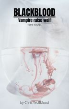 vampire raised wolf by CrystalTheNeko