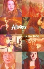 Always (Hinny FanFic) by laugraham