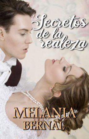 Cuarenta secretos de la realeza© (Libro #3) by ObscureBooks