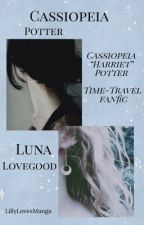 """Cassiopeia """"Harriet"""" Potter(The Aventures of time travel) by LillyLovesManga"""