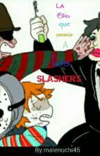 La chica que conoció a los Slashers. by malenuchi678