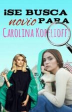 ¡Se busca novio para Carolina Kopelioff! | Aguslina by AguslinaRealBitches