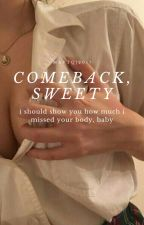 comeback, sweety  ·chanbaek· by mavtqq