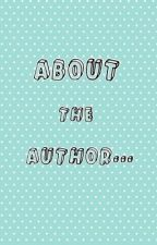 About The Author by TheBabyCabbage