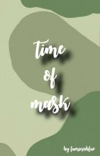 time of mask | GLP  by luminablue