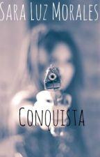 Conquista by SaraLuzMorales