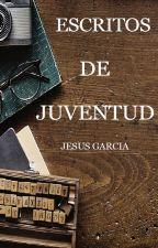 Escritos de juventud. by Sarelighlp