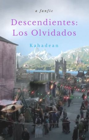 Descendientes: los olvidados by Kahadean
