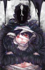 The rich ajin {Ajin Demi human fan fiction) by RobsterLobsterG