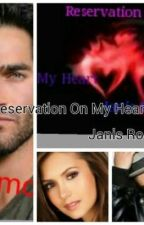 A Reservation On My Heart by JanisRoss