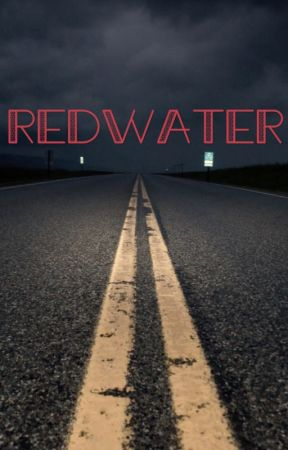 Redwater by TheDeadArgent