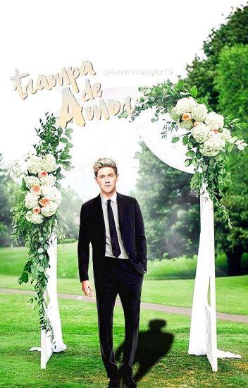 Trampa de amor-Niall Horan | TERMINADA