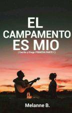 ¡El campamento es mio! by kcryxbaby